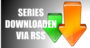 Series Downloaden via RSS